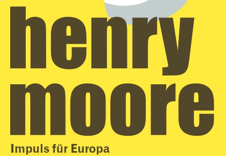 2017 02 09 henry moore Impuls fuer Europa